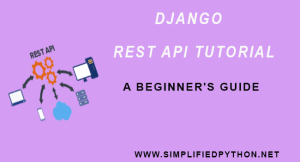 Django REST API Tutorial – A Beginner's Guide