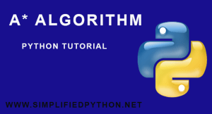 A-Star Algorithm Python Tutorial – An Introduction To A* Algorithm In Python