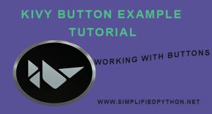 Kivy Button Example Tutorial