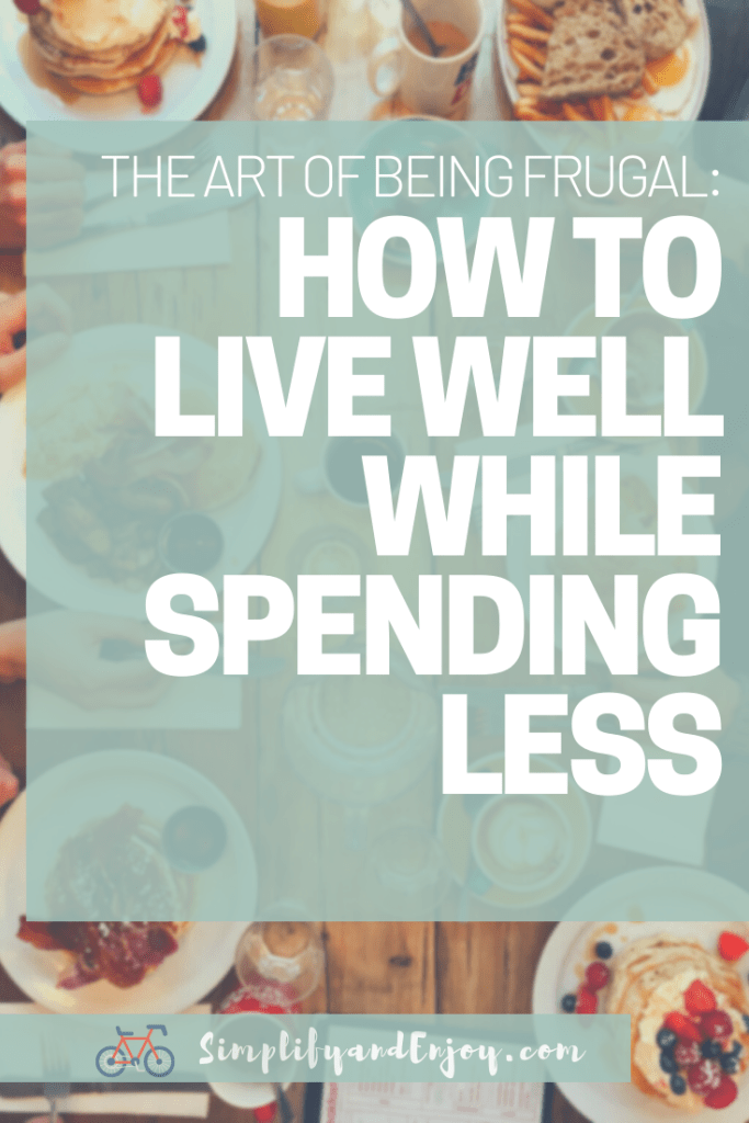 Learn key frugal habits that will help you live a rich life without spending a ton of money!