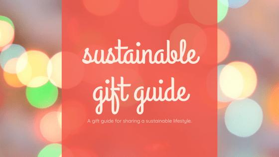 sustainable gift guide angelasabalancedlife