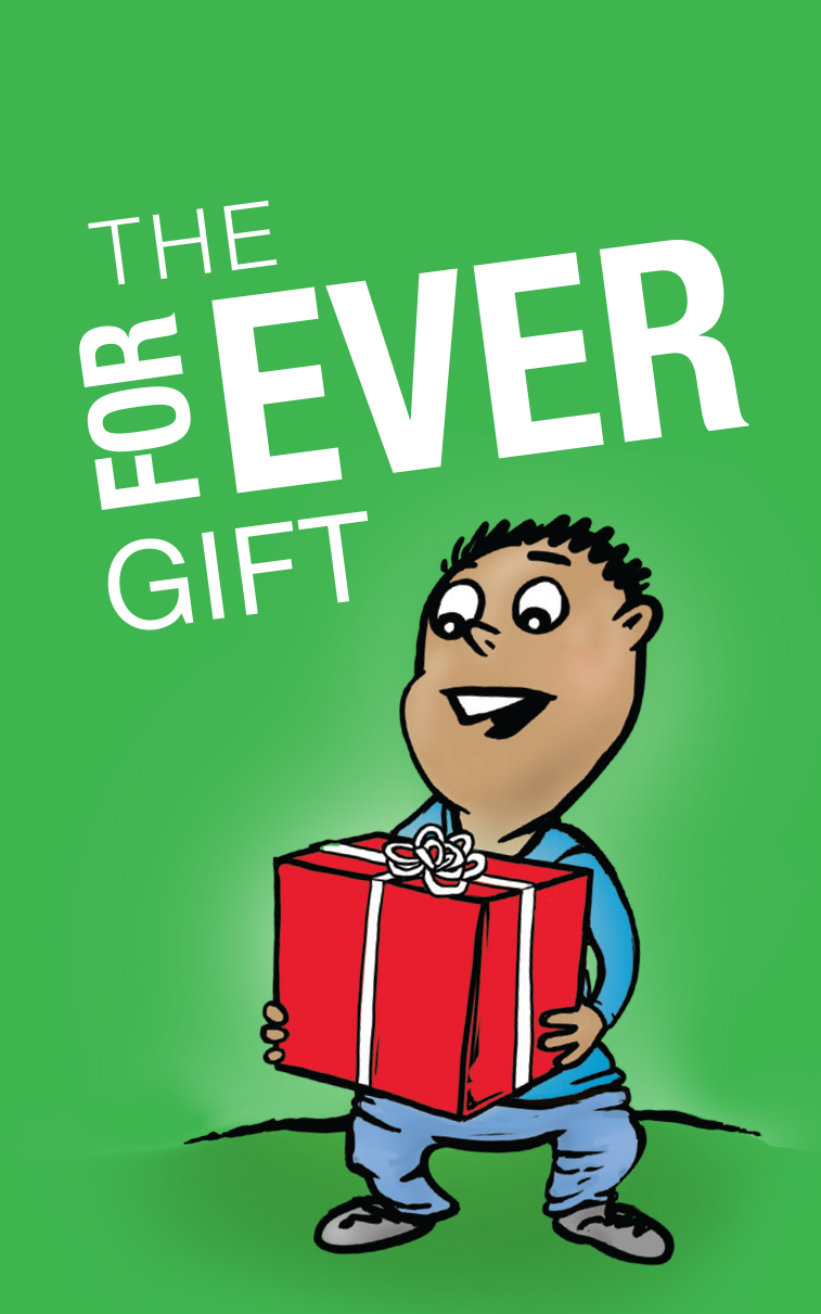 Forever Gift- EnglishPrintable Tract< http://simplybelief.com/wp-