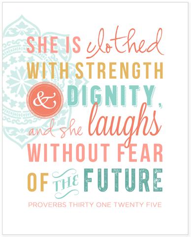 Proverbs 31:25 {Printable} | | Simply Bloom