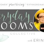 Everyday Blooms | Erin Wolf