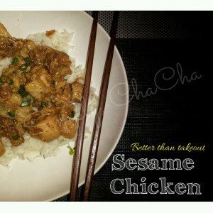 Better than take out sesame chicken Simply Chacha