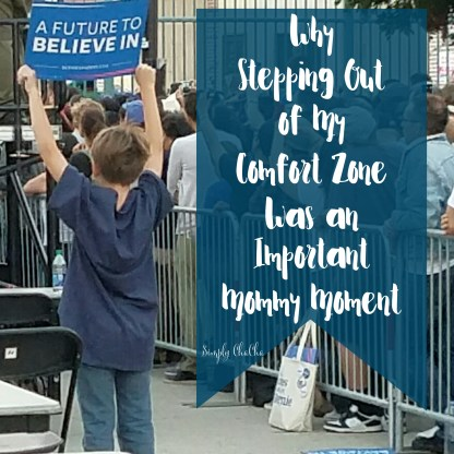 Why stepping out of my comfort zone was an important mommy moment