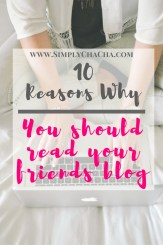 10 reasons why you should read your friends blog