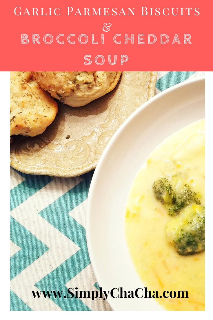 cheddar soup biscuits - Garlic parmesan biscuits and broccoli cheddar soup