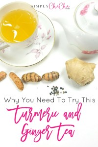 Why You Need To Try This Turmeric & Ginger Tea!