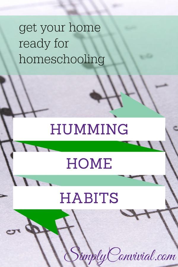 habits for a humming home & homeschool