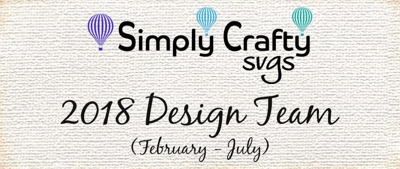 Simply Crafty SVGs 2018 Design Team