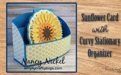 Sunflower Card with Curvy Stationary Organizer by DT Nancy