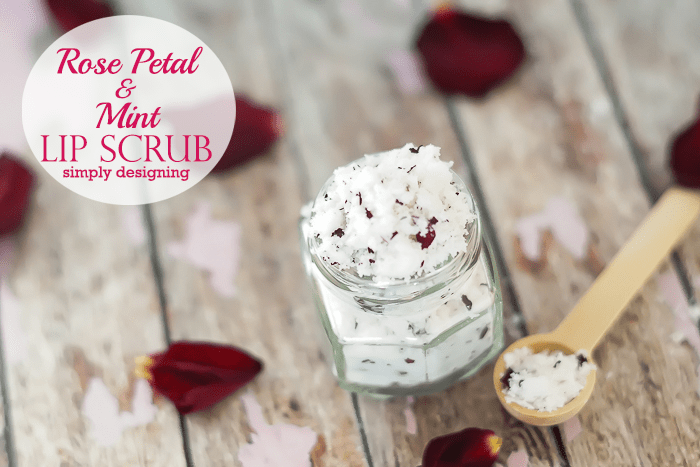 DIY Rose Petal and Mint Lip Scrub - this is so simple to make but absolutly luxurious to use