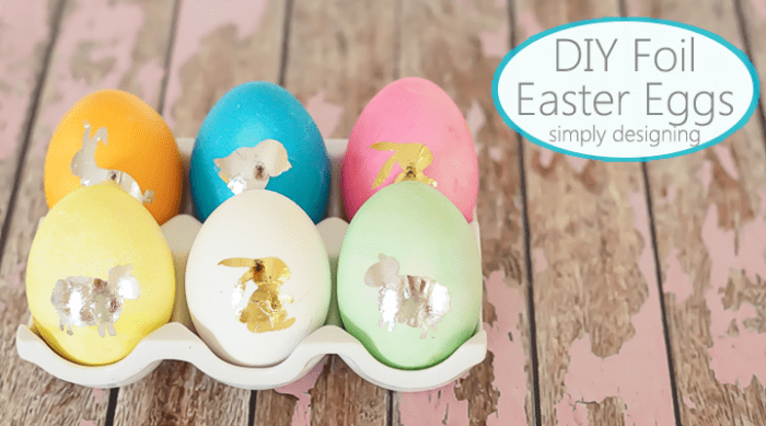 DIY Foil Easter Eggs
