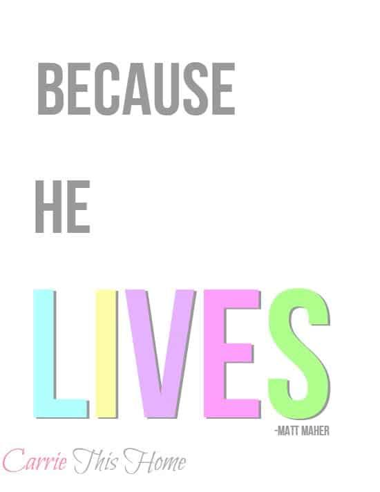Because-He-Lives-free-printable