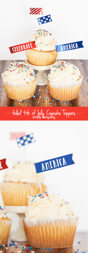 4th of July Cupcake Toppers - these are simple and perfect and beautiful foiled - I love these for any patriotic celebration