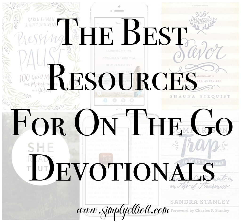 The Best Resources for On the Go Devotionals