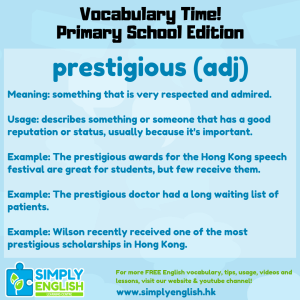 Simply English Learning Centre - Vocabulary Time - Here we go over the word prestigious.