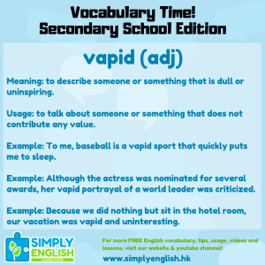 Simply English Learning Centre - Vocabulary Time - Here we go over the word vapid.