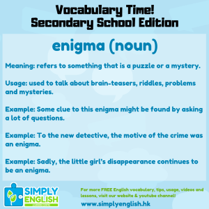 Simply English Learning Centre - Vocabulary Time - Here we go over the word enigma.