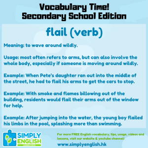 Simply English Learning Centre - Vocabulary Time - Here we go over the word flail.