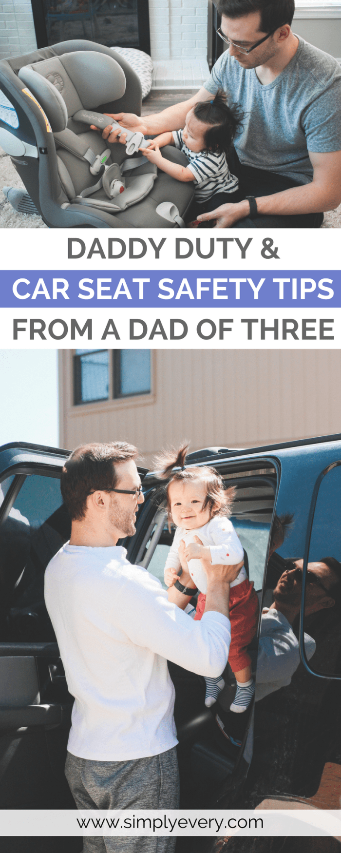 daddy duty car seat safety tips dad of three
