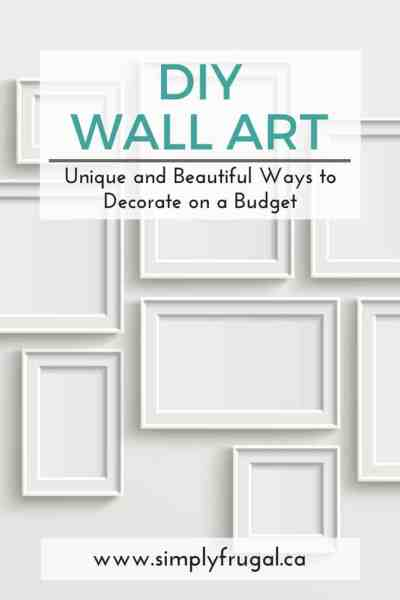 DIY Wall Art: Decorate on a Budget