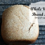 March Mixes – Homemade Whole Wheat Bread Mix