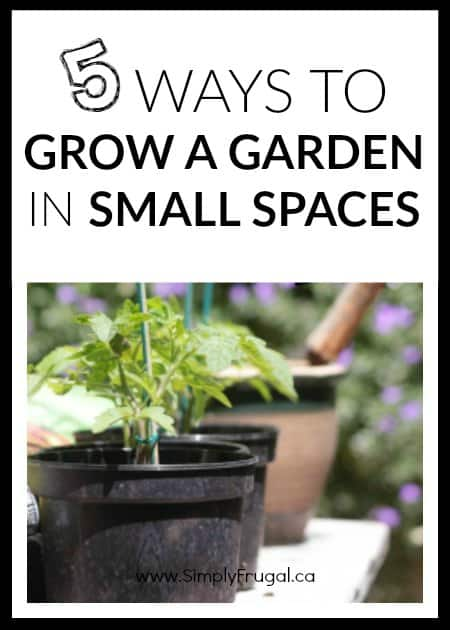Here are 5 Ways To Grow A Garden In Small Spaces that will help anyone, no matter the size of their living space or yard, to be able to grow some type of garden that will supplement their groceries as well as bring the joy of watching a garden grow.