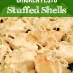 Chicken Pesto Stuffed Shells (Fill the Freezer February)