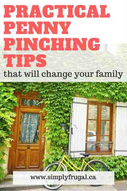 Practical Penny Pinching Tips that Will Change Your Family