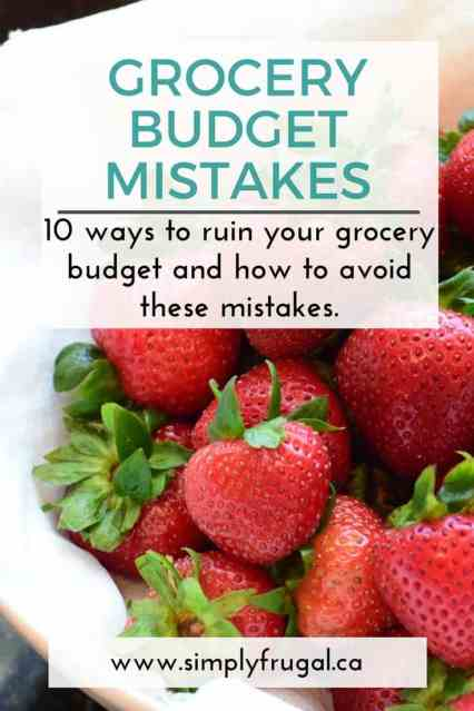 10 ways to ruin your grocery budget and how to avoid these mistakes.