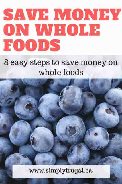 Grocery saving tips, how to save money on whole foods, money saving tips