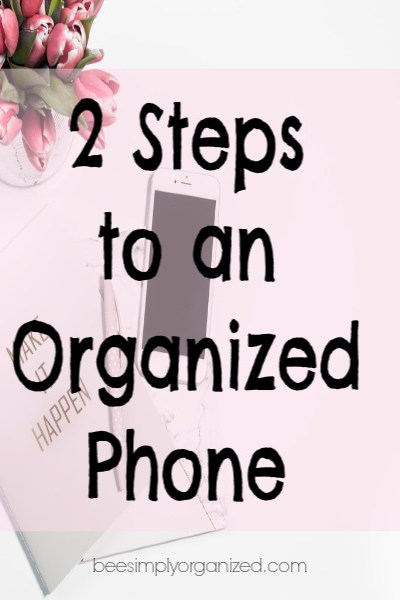 2 Steps to an Organized Phone