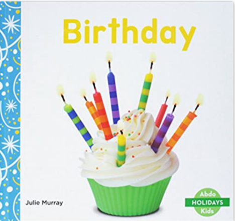 Birthday non-fiction book with a cupcake and candles on the cover