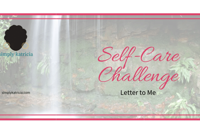 Self-Care Challenge – Letter to Me