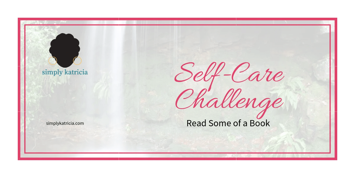 Self-Care Challenge – Read Some of a Book