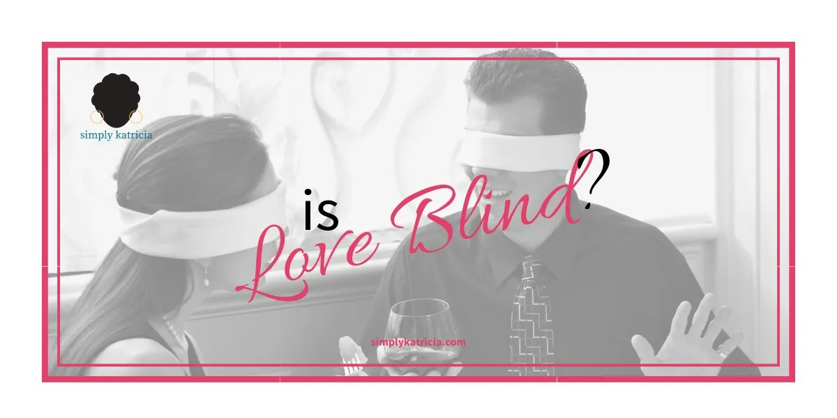 Netflix Reality Show Review: Is Love Blind?