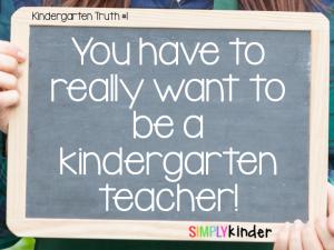 Truth About Teaching Kindergarten