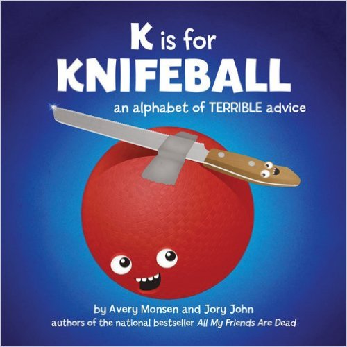 Completely Inappropriate Read Aloud Books Teachers Love - K is for Knifeball