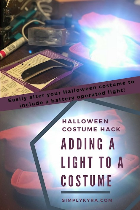 Halloween Costume Hack – Adding a Light to a Costume