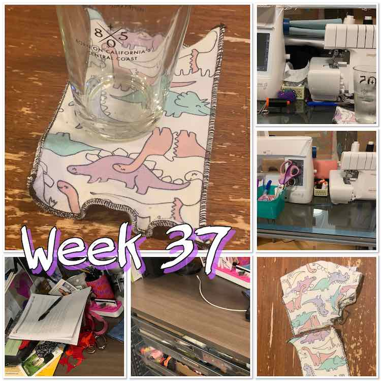 "Image shows a collage of one large photo (top left) with five smaller photos along the bottom and right side. Overlaid it says ""week 37"". The large image shows the finished coaster with a glass placed on top. The smaller images from top right to bottom left show a messy area around my sewing machines, a cleared off area around my machines, the finished coaster laid next to the shirt remnants, a cleaned off desk next to my computer, and the same desk covered in papers and sewing remnants."