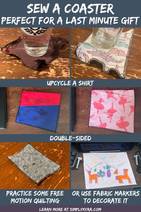 Image is a collage geared towards a Pinterest pin. It shows the title, my main URL, and six images of five different coasters along with text showing that it's double-sided along with allowing you to upcycle a shirt, practice free motion quilting, or use fabric markers to customize it.