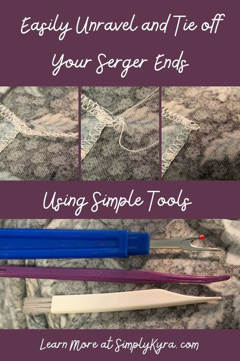 This Pinterest-geared image is a collage of four images, my title, and my main URL. The first three images are side by side showing the serger tail, unraveled tail, and knotted end. The last image is in the lower part and shows a seam ripper, That Purple Thang, and a fine tipped lint brush.