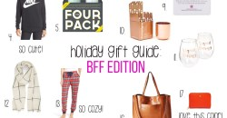 Holiday Gift Guide: BFF Edition