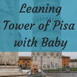 Leaning Tower of Pisa with Baby