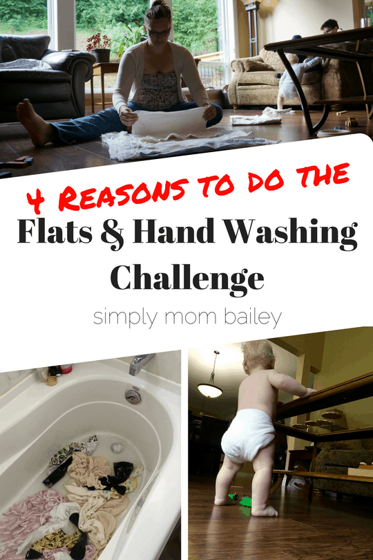 4 Reasons to do the Flats and Hand Washing Challenge