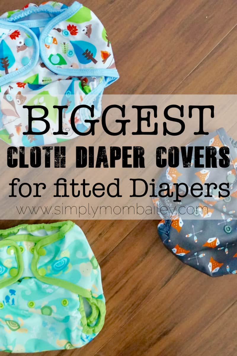 The Biggest and Best Cloth Diaper Covers for Fitted Diapers