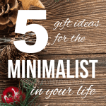 Holiday Gift Guide for the Minimalist Family