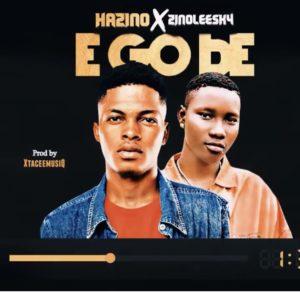Hazino ft Zinoleesky - E Go Be